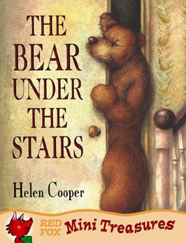 (The Bear Under The Stairs (Mini Treasure) by Helen Cooper)