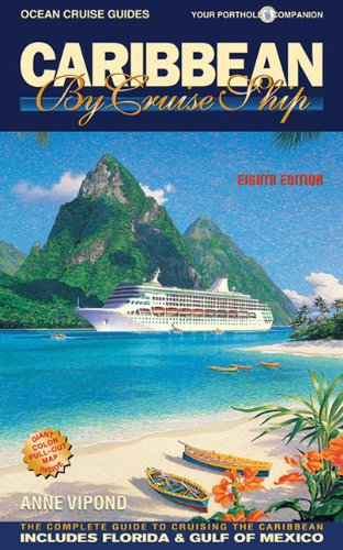 Caribbean By Cruise Ship  The Complete Guide To Cruising The Caribbean  Ocean Cruise Guides