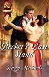 Front cover for the book Becket's Last Stand by Kasey Michaels