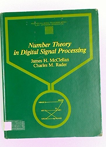 Number theory in digital signal processing (Prentice-Hall signal processing series)