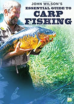Amazon.com: John Wilson's Essential Guide to Carp Fishing ...
