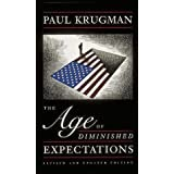 The Age of Diminished Expectations by Paul Krugman (1994-08-01)