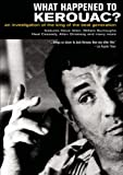 What Happened to Kerouac? [Import]