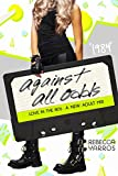 1984: Against All Odds (Love in the 80s Book 5)