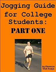 Jogging Guide for College Students - Part One