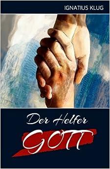 Der Helfer Gott