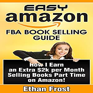 Easy Amazon FBA Book Selling Guide Audiobook