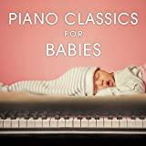 Piano Classics for Babies Album Cover