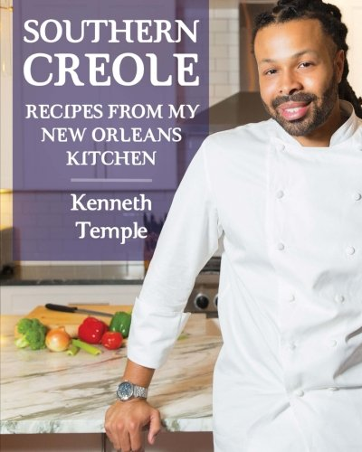 Southern Creole: Recipes From My New Orleans Kitchen (Volume ()