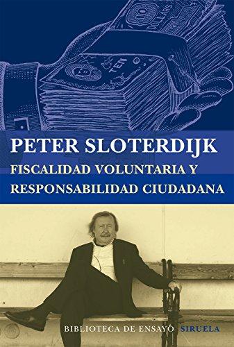 Descargar Libro Fiscalidad Voluntaria Y Responsabilidad Ciudadana Peter Sloterdijk