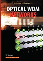 Optical WDM Networks (Optical Networks)