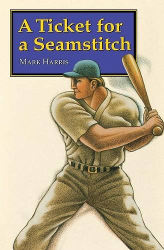 A Ticket For A Seamstitch (Bison Paperbacks)
