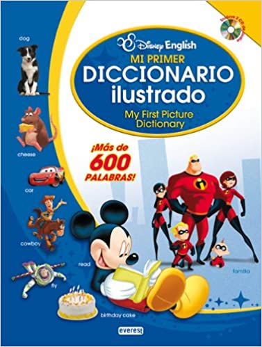 Disney English. Mi primer diccionario ilustrado: My First Picture Dictionary. ¡Más de 600 palabras! Infantil & Juvenil Disney: Amazon.es: Walt Disney ...
