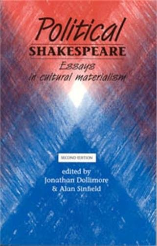 [E.B.O.O.K] Political Shakespeare 2nd edition: Essays in cultural materialism K.I.N.D.L.E