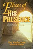 download ebook echoes of his presence: stories of the messiah from the people of his day by ray vander laan (1996-01-01) pdf epub