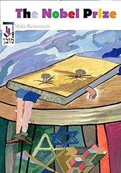 The Nobel Prize (English Edition) de [Benarroch, Mois]