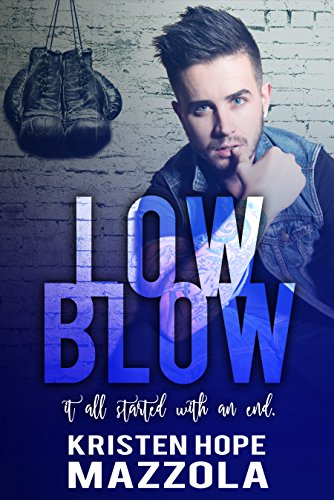Low Blow (Shots On Goal Standalone Series Book 4) by [Mazzola, Kristen Hope]