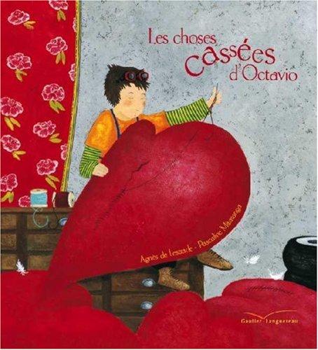 Les Choses Cassees D'Octavio (Albums Gautier-Languereau)