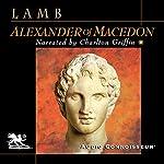 Alexander of Macedon   Harold Lamb