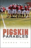 Pigskin Parables, Candee Fick, 159886985X
