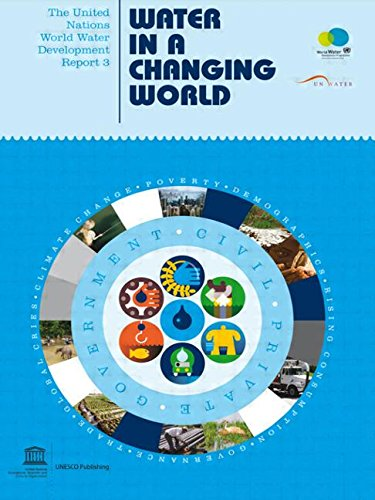 The United Nations World Water Development Report 3: Water in a Changing World (Two Vols.) (UNESCO Publications)
