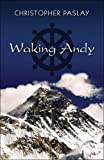 Waking Andy, Christopher Paslay, 1424193923