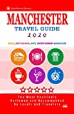 Manchester Travel Guide 2020: Best Rated Restaurants in Manchester, England - Top Restaurants, Special Places to Drink and Eat Good Food Around (Restaurant Guide 2020)