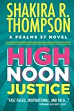 High Noon Justice, Shakira R. Thompson, 0990672506