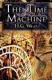 The Time Machine, H. G. Wells, 1615890084