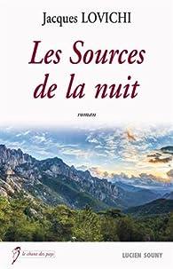 Les sources de la nuit par Jacques Lovichi
