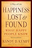 Happiness Lost and Found, Randy D. Kempf, 0978836308