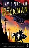 """""""The Bookman"""" av Lavie Tidhar"""