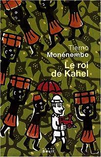 Le roi de Kahel, Monénembo, Tierno