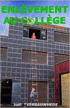 Book Enlèvement au collège - version