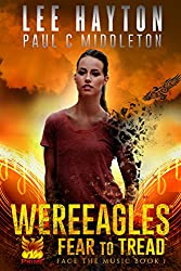 WereEagles Fear to Tread: A Mongrelverse Story (Face the Music Book 1)