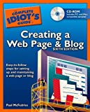 Complete Idiot's Guide to Creating a Web Page and Blog, Paul McFedries, 1592572677