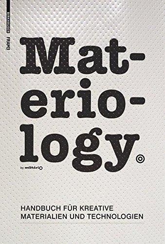 Materiology. Handbuch für Kreative: Materialien und Technologien Gebundenes Buch – Dezember 2007 Daniel Kula Élodie Ternaux Birkhäuser GmbH 3764384239