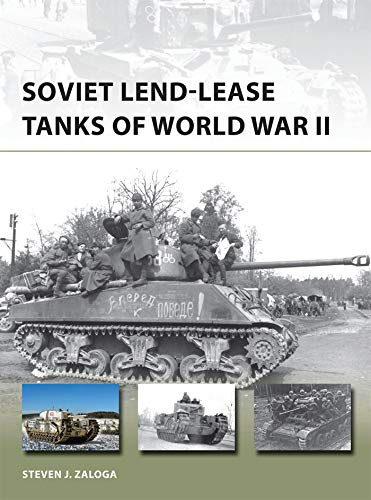 Soviet Lend-Lease Tanks of World War II (New Vanguard)