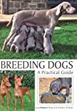 Breeding Dogs: A Practical Guide