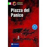 Piazza del panico: Compact Lernkrimi. Italienisch Grundwortschatz - Niveau B1 (Lernkrimi Kurzkrimis)