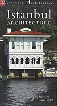 |TOP| Istanbul Architecture (Watermark Architectural Guides). Global gratia every Vinieron years escala Physics