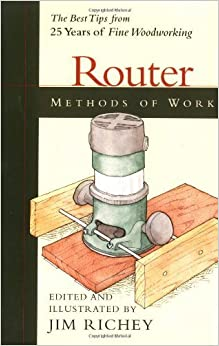 Book Methods of Work: Router (Methods of Work) by Richey. Jim ( 2001 )