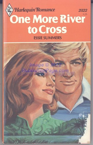 One More River to Cross (Harlequin Romance, No. 2322)