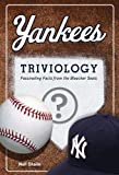 Yankees Triviology (Triviology: Fascinating Facts)