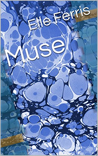 Muse (Muse  Book 1)