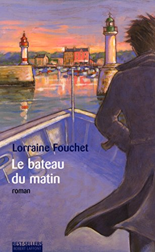 Le Bateau du matin (Best-Sellers) (French Edition)