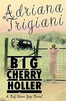Adriana trigiani big stone gap books