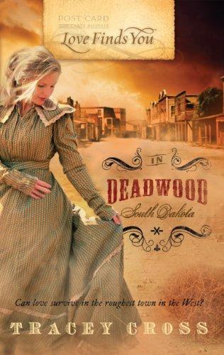 Love Finds You in Deadwood, South Dakota