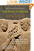 #10: The Road to Eleusis: Unveiling the Secret of the Mysteries