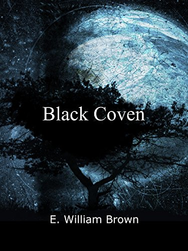 Black Coven (Daniel Black Book - Black William And
